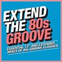 Compilation Extend the 80s: Groove avec Mandy Smith / Loleatta Holloway / Coffee / Shalamar / The Whispers...