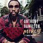 Album Mercy (feat. Tamika Mallory) de Anthony Hamilton