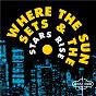 Compilation Where The Sun Sets & The Stars Rise avec Raw Silk / Sparque / Loose Joints / Barbara Mason / Sybil Thomas...