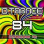 Compilation D.Trance 84 (Incl. D.Techno 41) avec Ram / Costa Pantazis / S H O K K , Costa Pantazis / Richard Durand / Jeitam Osheen...