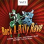 Compilation Rock-a-billy rave, vol. 5 avec Pat Cupp / Lou Graham / Eddie Fontaine / Bill Allen / Pat Ferguson...