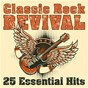 Compilation Classic Rock Revival: 25 Essential Hits avec Daryl Hall / Canned Heat / Mickey Finn S T Rex / Pilöt / Bobby Kimbal...
