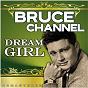 Album Dream Girl (Remastered) de Bruce Channel