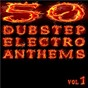 Compilation 50 dubstep electro anthems (vol. 1 - mashup dance charts edition 2012) avec Lee Scratch Perry, Maxie Romeo / James Edward Warren / Jennifer Lowpass / Minnie Riperton, Richard J Rudolph / Yakooza...