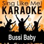 Album Bussi Baby (Karaoke Version) de La-Le-Lu