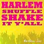 Album Harlem shuffle (shake it y'all) de Harlem Inc