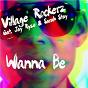 Album Wanna be (remixes) de Village Rockerz