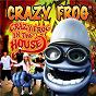 Album Crazy frog in the house de Crazy Frog