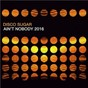 Album Ain't Nobody 2016 de Disco Sugar