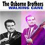 Album Walking cane de The Osborne Brothers