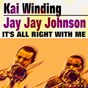 Album It's all right with me de Kai Winding / Jay Jay Johnson