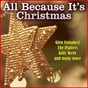 Compilation All because it's christmas avec The Cranberry Singers / Louis Armstrong / Brook Benton / Gene Autry / The Jericho Group...