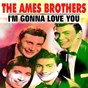 Album I'm gonna love you de The Ames Brothers