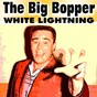 Album White lightning de The Big Bopper