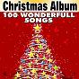 Compilation Christmas album (100 wonderfull songs) avec George Frey / Eddy Arnold / Nelson Eddy / Jim Reeves / Frank Sinatra...