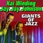 Album Giants of jazz (feat. bill evans) de Kai Winding, Jay Jay Johnson