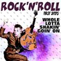 Compilation Rock'n'roll first steps (whole lotta shakin' goin' on) avec Zeb Turner / Carl Smith / Hank Penny / Chuck Miller / Charline Arthur...