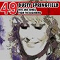 Album Hits and songs, from the beginning de Dusty Springfield