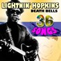 Album Death bells (36 songs) de Sam Lightnin' Hopkins