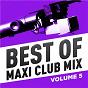 Compilation Best of maxi club mix, vol. 5 (remastered) avec N Eede / Al Green / Tina Turner / Astor Piazzolla, D Wikley, B Reynolds, N Delon / Grace Jones...