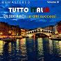 Compilation Tutto italia, vol. 3 - 24.000 baci... e altri successi (remastered) avec Bonagura / Adriano Celentano / Rota, Kusik / Ornella Vanoni / Renato Carosone...