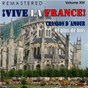 Compilation ¡Vive la france!, vol. 13 - chanson d'amour... et plus de hits (remastered) avec Les Compagnons de la Chanson / Shanklin / Ray Conniff & His Orchestra & Chorus / Gilbert Bécaud / D Diego...