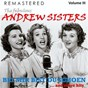 Album The fabulous andrew sisters, vol. 3 - bei mir bist du schön... and more hits (remastered) de The Andrews Sisters