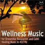 Album Wellness music for dreamlike relaxation and calm - healing music in 432 HZ de Torsten Abrolat