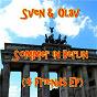 Compilation Sommer in berlin (4 friends ep) avec Sven Kuhlmann, Olav Bel Goe, Achim Breitenbach / Sven Kuhlmann, Olav Bel Goe, Frank Böhle / Sven & Olav / Sven Kuhlmann, Olav Bel Goe / Berlin Minimal Underground...
