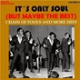 Compilation It's only soul (but maybe the best), vol. 4 - chain of fools... and more hits (remastered) avec P Spector, C Weill / D Covay / Aretha Franklin / Clara Smith / Jackie Wilson...