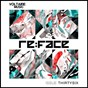 Compilation Re:face issue #36 avec Fat Sushi / Paul Schal, Ahmet Coskun / Moonwalk / Rafael Moraes / Neal Porter, Brattig...