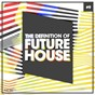 Compilation The definition of future house, vol. 9 avec Jhox / Dycos, Fabian Farell / Fredb / Keeys / Tengu...
