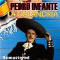 Album La calandria (remastered) de Pedro Infante