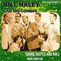 Album Shake, rattle & roll / mary, mary lou (remastered) de Bill Haley / The Comets