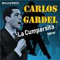 Album La cumparsita / volver (remastered) de Carlos Gardel