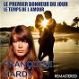 Album Le premier bonheur du jour / le temps de l'amour (remastered) de Françoise Hardy