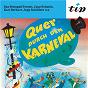 Compilation Quer durch den karneval avec Jupp Schmitz / August Batzem / Toni Steingaß / Das Steingaß Terzett / Karl Berbuer...