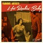 Compilation Hot Rockin' Baby avec The Gladiators / Stormy & His Stallions / Johnny Carlton / The Escorts / The Rhythm Rockers...
