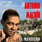 Album El Manisero (Remastered) de Antonio Machín