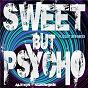 Album Sweet But Psycho (Playlist 2019 Mixes) de Alexis Sunshine