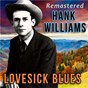 Album Lovesick blues (remastered) de Hank Williams