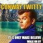 Album It's only make believe & walk on by (remastered) de Conway Twitty