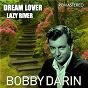Album Dream Lover & Lazy River (Remastered) de Bobby Darin