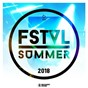 Compilation FSTVL summer 2018, vol. 3 avec Fred Pellichero / Joachim Garraud, Ridwello / Jan Leyk / 2elements / Boogie Pimps, Shannon Labrie...