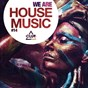 Compilation We are house music, vol. 14 avec Tim Royko / Yass / DJ Dove, Darko M / Jose Ogalla, Ron Carroll / Chaka & Marty...