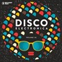Compilation Disco electronica, vol. 36 avec Yolanda Be Cool / Sven Tasnadi / The Deepshakerz / Diego Lima / Huxley...