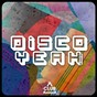 Compilation Disco yeah!, vol. 23 avec Dpky / Cram / Wilson Vega / Ipg, Hot Toddy / Jerry C King, Gus Lacy, Curtis Mcclain...