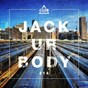Compilation Jack ur body #14 avec Maurid / Jude & Frank / Henry Hacking / Antho Decks / Gary Caos...