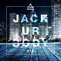Compilation Jack ur body #15 avec Francesco Gomez / Haipa / Jude & Frank / Block & Crown / Simon Fava, Yvvan Back...