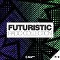 Compilation Futuristic radio collection #13 avec Adriano Pepe, Dario Trapani / Mosimann / Roger Horton / Paul Morrell, Inaya Day / Calmani & Grey...